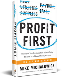 Profit First, Mike Michalowicz